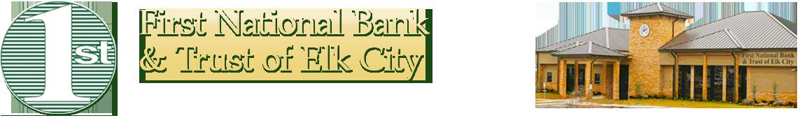 First National Bank & Trust, Elk City & Sayre